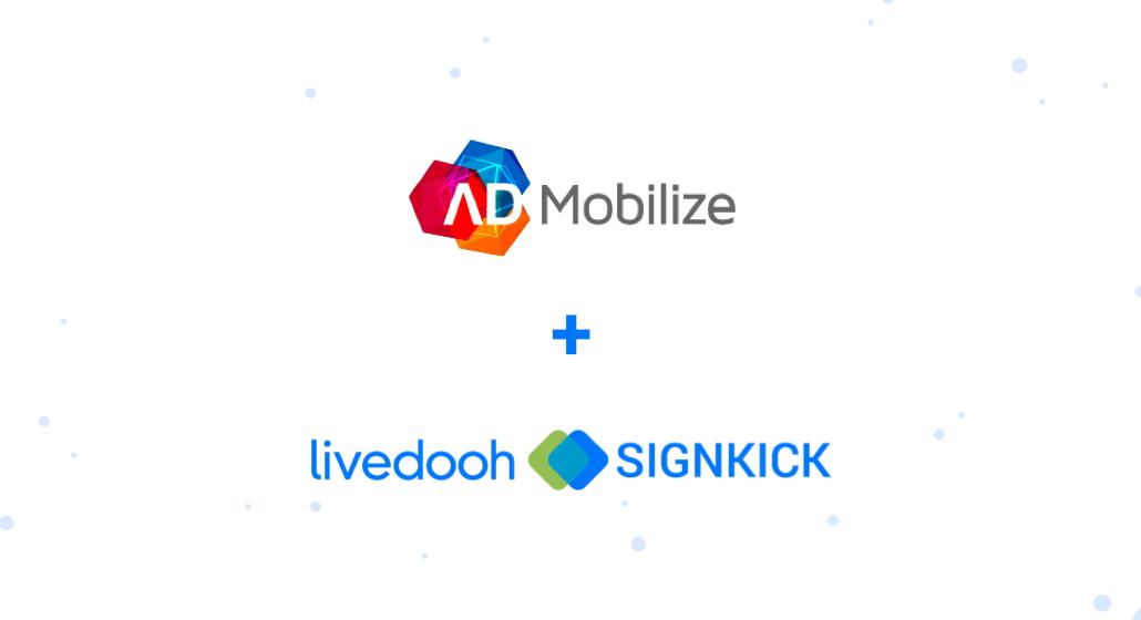 Admobilize and LiveDOOH Signkick
